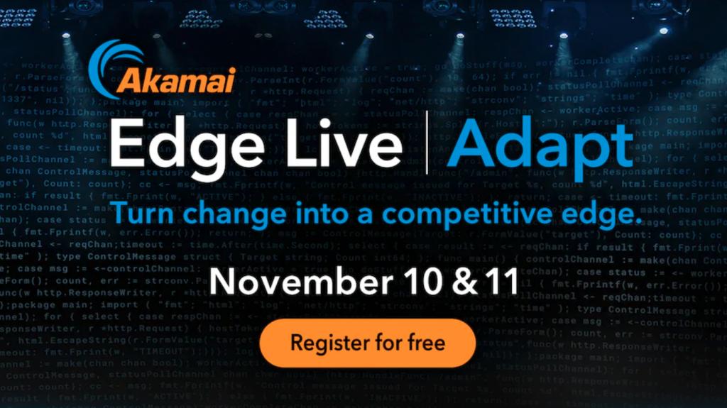 Akamai Edge Live | Virtual Summit 2020
