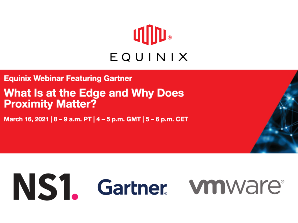 Webinar: What Is at the Edge and Why Does Proximity Matter?