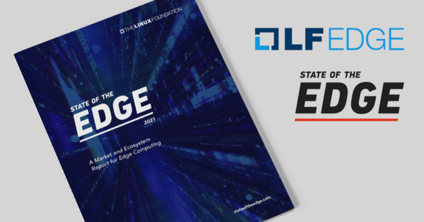 State of the Edge 2021: Forecast for $800B infrastructure investment in edge by 2028
