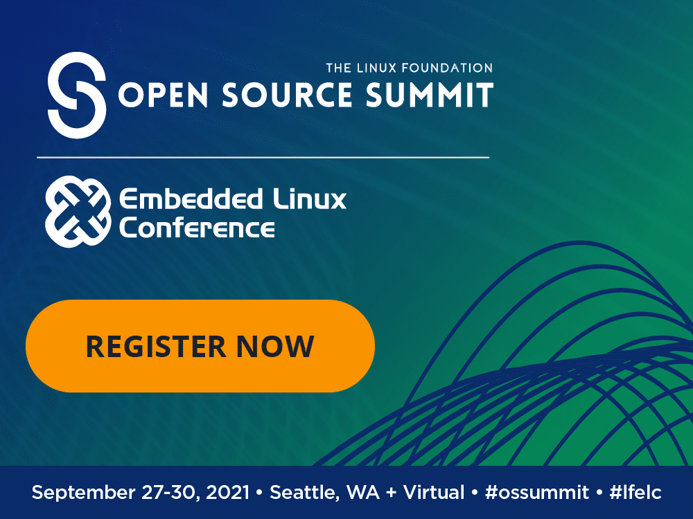 Open Source Summit + Embedded Linux Conference